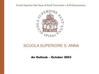 SCUOLA SUPERIORE S. ANNA