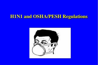 H1N1 and OSHA/PESH Regulations