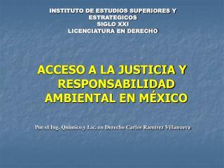 ACCESO A LA JUSTICIA Y RESPONSABILIDAD AMBIENTAL EN MÉXICO