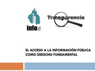 el acceso a la información pública como derecho fundamental