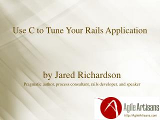 Use C to Tune Your Rails Application