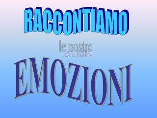 RACCONTIAMO