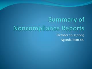 Summary of Noncompliance Reports