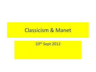 Classicism & Manet