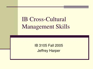 IB Cross-Cultural Management Skills