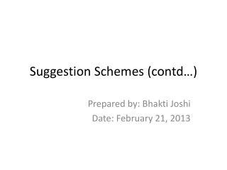 Suggestion Schemes (contd…)