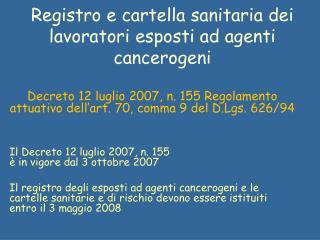Registro e cartella sanitaria dei lavoratori esposti ad agenti  cancerogeni