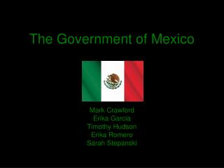 The Government of  Mexico