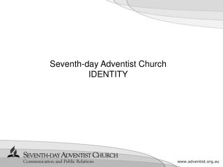 Seventh-day Adventist Church IDENTITY
