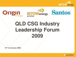 QLD CSG Industry Leadership Forum 2009