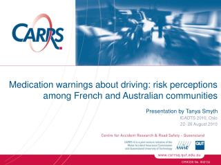 Medication warnings about driving: risk perceptions among French and Australian communities