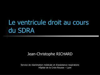 Le ventricule droit au cours du SDRA