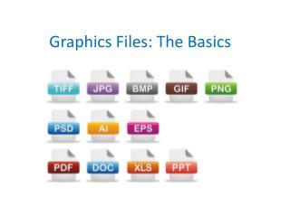 Graphics Files: The Basics