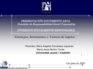 Ponentes: María Ángeles Fernández Izquierdo     María Jesús Muñoz Torres