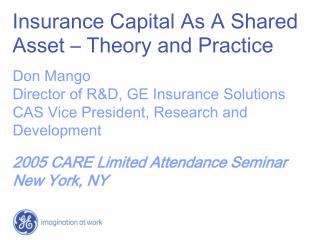 Insurance Capital As A Shared Asset – Theory and Practice