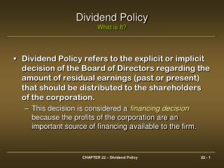Dividend Policy What is It?
