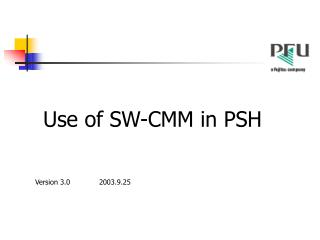 Use of SW-CMM in PSH