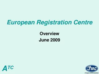 European Registration Centre