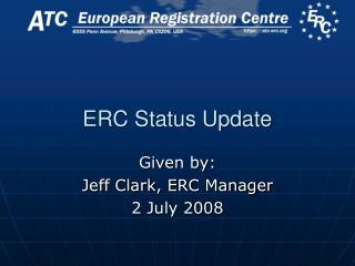 ERC Status Update