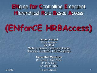 EN gine for C ontrolling E mergent  H ierarchical R ole- B ased A ccess (ENforCE HRBAccess)