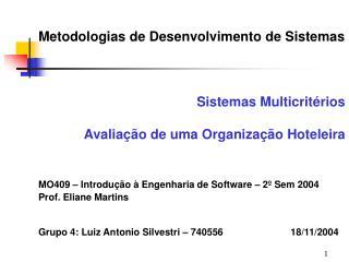 Metodologias de Desenvolvimento de Sistemas