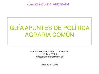GUÍA APUNTES DE POLÍTICA AGRARIA COMÚN