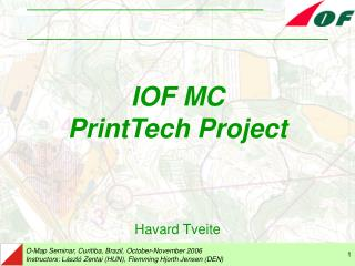 IOF  MC PrintTech Project