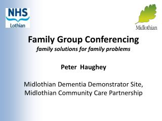 Family Group Conferencing family solutions for family problems
