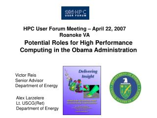 Potential Roles for High Performance Computing in the Obama Administration