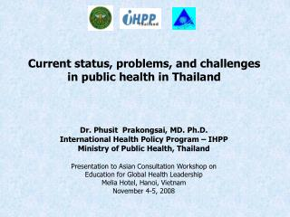 Current status, problems, and challenges in public health in Thailand
