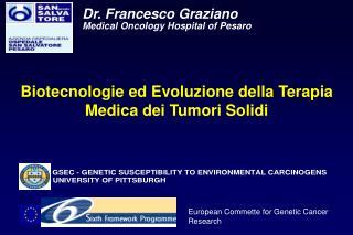 Biotecnologie ed Evoluzione della Terapia Medica dei Tumori Solidi