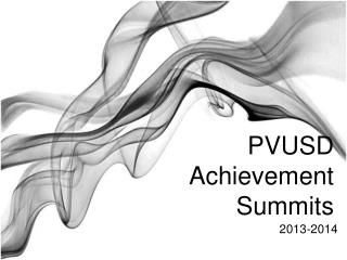 PVUSD Achievement Summits