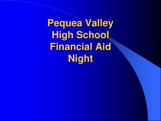 Pequea  Valley High School Financial Aid  Night