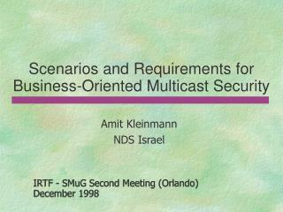 Scenarios and Requirements for Business-Oriented Multicast Security