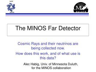 The MINOS Far Detector