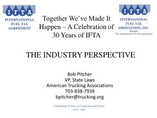 Bob Pitcher VP, State Laws American Trucking Associations 703-838-7939 bpitcher@trucking