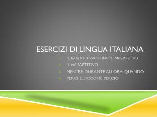 ESERCIZI DI LINGUA ITALIANA