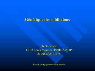 Génétique des addictions