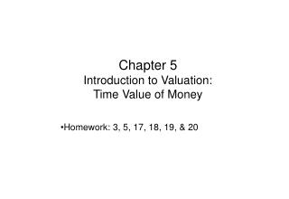 Chapter 5 Introduction to Valuation: Time Value of Money