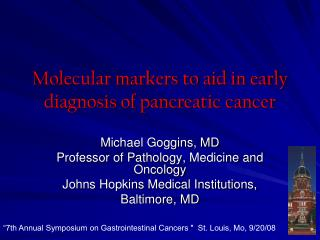 Molecular markers to aid in early diagnosis of pancreatic cancer
