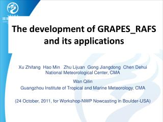 The development of GRAPES_RAFS and its applications