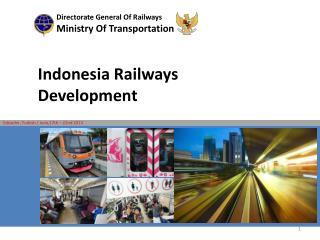 Indonesia Railways  Development