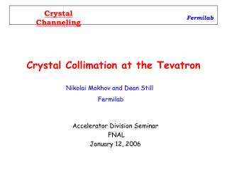 Crystal Collimation at the Tevatron