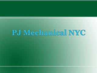 P J  Mechanical NYC