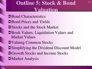 Outline 5: Stock & Bond Valuation