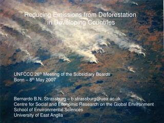 Reducing Emissions from Deforestation  in Developing Countries