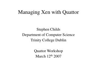 Managing Xen with Quattor