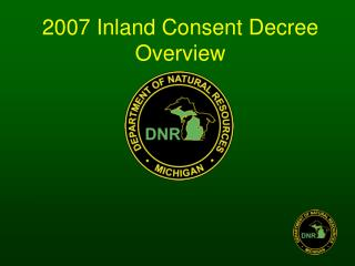 2007 Inland Consent Decree Overview