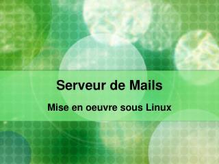 Serveur de Mails