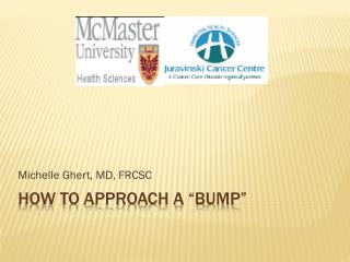 "How To Approach a ""bump"""